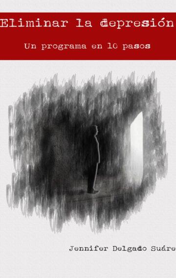 Combatir la Depresión: Un programa en 10 pasos